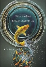 What the best college students do / Ken Bain.