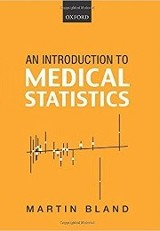 An introduction to medical statistics / Martin Bland.