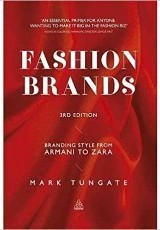 Fashion brands : branding style from Armani to Zara / Mark Tungate.