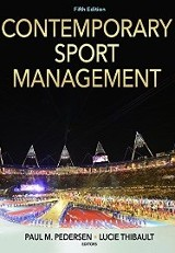 Contemporary Sport Management 5th Ed. / Paul M. Pedersen, Lucie Thibault