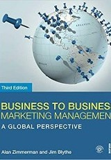 Business to Business Marketing Management / Alan Zimmerman and Jim Blythe