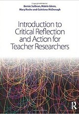 Introduction to Critical Reflection and Action for Teacher Reseachers