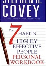 The 7 Habits of Highly Effective People Workbook / Stephen R. Covey