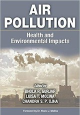 Air Pollution: Health & Environmental Impacts / Bhola R. Gurjar, Luisa T. Molina, Chandra S.P. Ojha