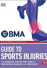 BMA Guide to Sports Injuries 2nd Edition