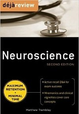 Deja review : neuroscience / Matthew Tremblay.