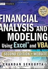 Financial Analysis and Modeling Using Excel and VBA/ Chandan Sengupta