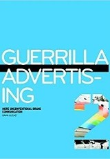 Guerrilla Advertising 2 / Gavin Lucas