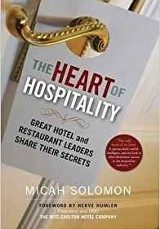 The Heart of Hospitality / Micah Solomon