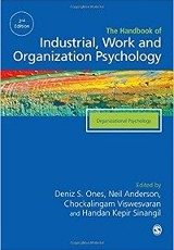 The Sage handbook of industrial, work & organizational psychology, 2e, v2 : volume two: organizational psychology / Neil Anderson, Deniz S Ones, Handan Kepir Sinangil.