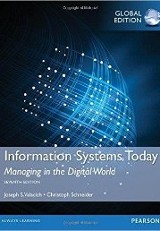 Information systems today : managing in the digital world / Joseph Valacich