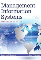 Management information systems : managing the digital firm / Kenneth C. Laudon and Jane P. Laudon