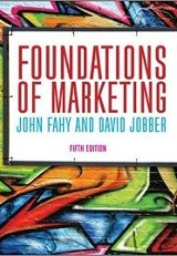 Foundations of Marketing, 5th Ed. / John Fahy & David Jobber