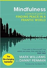 Mindfulness / Mark Williams & Danny Penman