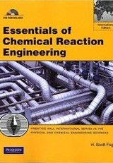 Essentials of chemical reaction engineering / H. Scott Fogler