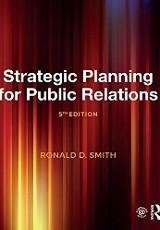 Strategic planning for public relations / Ronald D. Smith.