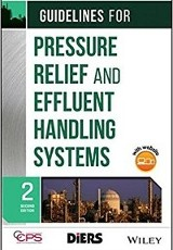 Guidelines for pressure relief and effluent handling systems / Center for Chemical Process Safety of the American Institute of Chemical Engineers.