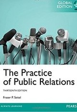 The practice of public relations / Fraser P. Seitel.