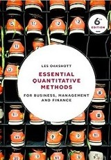 Essential quantitative methods for business, management and finance / Les Oakshott.