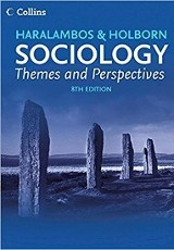 Haralambos & Holborn sociology : themes and perspectives / Michael Haralambos, Martin Holborn, Steve Chapman and Stephen Moore.