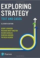 Exploring strategy : text and cases / Gerry Johnson, Richard Whittington, Kevan Scholes, Duncan Angwin, Patrick Regner.