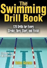 The swimming drill book / Ruben Guzman.