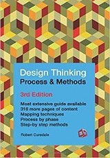 Design Thinking, Process & Methods 3rd Ed. / Robert Curedale