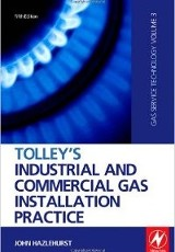 Tolley's industrial and commercial gas installation practice / John Hazelhurst