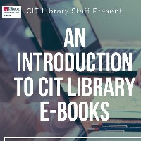 Join us on Wednesday 20th February for an introduction to CIT Library E-Books