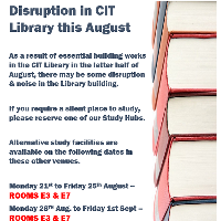 Essential Building Works in CIT Library in Late August - Possible Disruption
