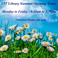 CIT Library (Bishopstown Campus) Summer Opening Times come into effect on Monday 12th June